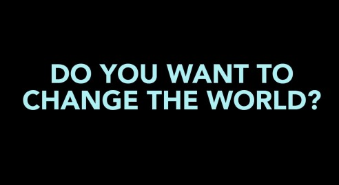 do you want to change the world image